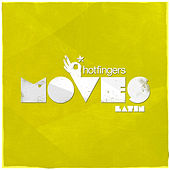 Hotfingers Moves Latin by Various Artists