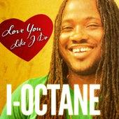 Love You Like I Do by I-Octane