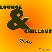 Lounge & Chillout Relax by Various Artists