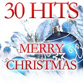 30 Hits Merry Chistmas by Various Artists