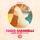 Lost in 27 (Remixes) by Fabio Giannelli
