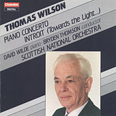 Wilson: Piano Concerto & Introit by Various Artists