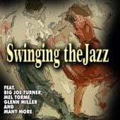 Swinging the Jazz von Various Artists