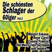 Die schönsten Schlager der 60iger Vol.2 by Various Artists