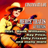 Cincinnati Lou - Merle Travis & Friends by Various Artists