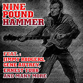 Nine Pound Hammer by Various Artists