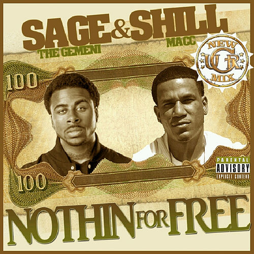 Nothin for Free (New Mix) by Sage The Gemini