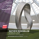 Mathew Rosenblum: Möbius Loop by Various Artists