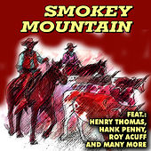 Smokey Mountain by Various Artists