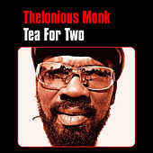 Tea for Two by Thelonious Monk