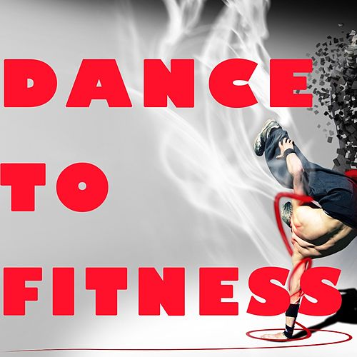 Dance to Fitness by Various Artists
