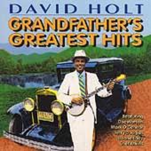 Grandfather's Greatest Hits by David Holt