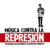 Música Contra La Represión by Various Artists