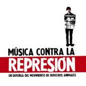 Música Contra La Represión by Various Artists