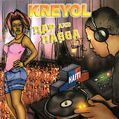 Kreyol Rap & Ragga, Vol. 1 by Various Artists