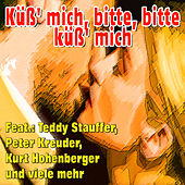 Küß' mich, bitte bitte küß' mich by Various Artists