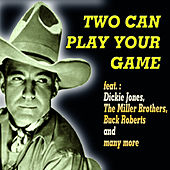 Two Can Play Your Game by Various Artists