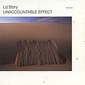 Unaccountable Effect by Liz Story