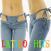 Latino Hits by Various Artists