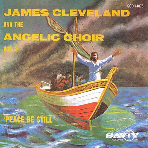 Peace Be Still by Rev. James Cleveland