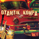 Otantik Konpa 50 Anniversaire Vol. 1 by Various Artists