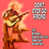 Don't Ever Go Wrong by Various Artists