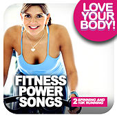 FITNESS POWER SONGS 2 - Spinning and 10K running by Various Artists