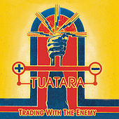 Trading With The Enemy by Tuatara