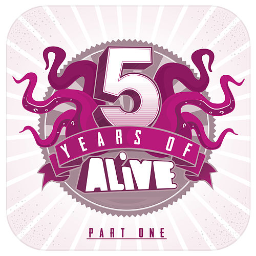 5 Years of ALiVE Recordings by Various Artists