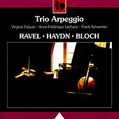 Ravel - Haydn - Bloch by Trio Arpeggio