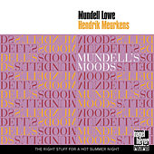 Mundell's Moods - By My Side Version by Mundell Lowe