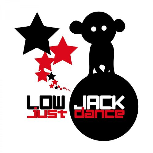 Just Dance by Low Jack