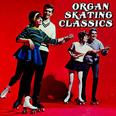 Organ Skating Classics by Various Artists
