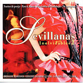 Sevillanas Inolvidables 2 by Various Artists