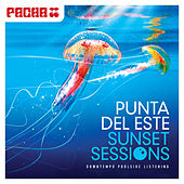 Pacha - Punta del Este Sunset Sessions by Various Artists