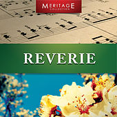 Meritage Classical: Reverie by Various Artists