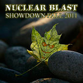 Nuclear Blast Showdown Fall 2011 by Various Artists