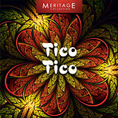 Meritage World: Tico Tico by Various Artists