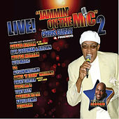 Jammin' On The Mic 2 With Chris Curry & Friends by Various Artists