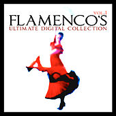 Flamenco´s Ultimate Digital Compilation Vol.1 by Various Artists