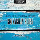 Meritage Best of Rhythm & Blues: Rockabilly Blues, Vol. 12 by Various Artists