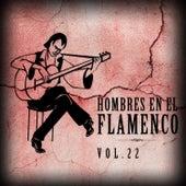 Hombres en el Flamenco Vol.22 (Edición Remasterizada) by Various Artists