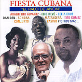 Fiesta Cubana: El Palo de Anón by Various Artists