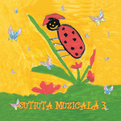 Cutiuta muzicala 3 by Various Artists