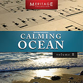 Meritage Relaxation: Calming Ocean, Vol. 2 by Various Artists