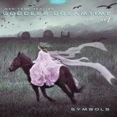 Meritage Healing: Goddess Dreamtime (Symbols), Vol. 1 by Various Artists