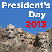 President's Day 2013 by Various Artists