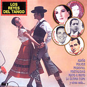 Los Reyes del Tango, Vol. 1 by Various Artists