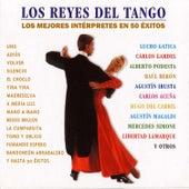 Los Reyes del Tango, los Mejores Interpretes en 50 Exitos by Various Artists
