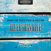 Meritage Best of Rhythm & Blues: Bluer Than Blue, Vol. 5 by Various Artists